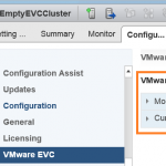 Simple workaround: Adding a host to an empty EVC cluster fails on latest vCenter patch